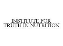 INSTITUTE FOR TRUTH IN NUTRITION
