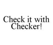 CHECK IT WITH CHECKER!