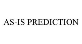 AS-IS PREDICTION