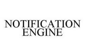 NOTIFICATION ENGINE