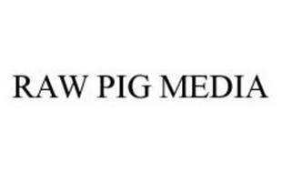RAW PIG MEDIA
