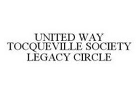 UNITED WAY TOCQUEVILLE SOCIETY LEGACY CIRCLE