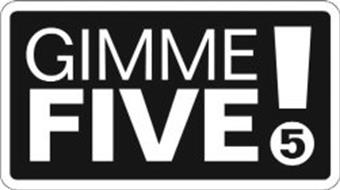 GIMME FIVE 5!