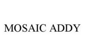 MOSAIC ADDY