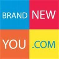 BRAND NEW YOU.COM