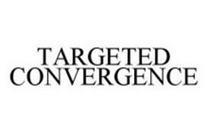 TARGETED CONVERGENCE