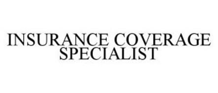 INSURANCE COVERAGE SPECIALIST
