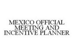 MEXICO OFFICIAL MEETING AND INCENTIVE PLANNER