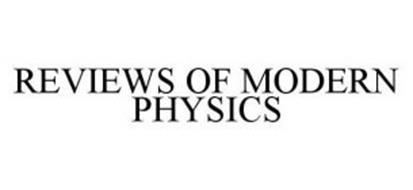 REVIEWS OF MODERN PHYSICS