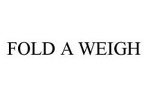 FOLD A WEIGH