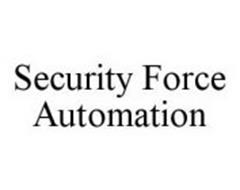 SECURITY FORCE AUTOMATION