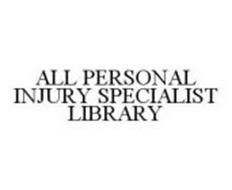 ALL PERSONAL INJURY SPECIALIST LIBRARY