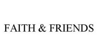 FAITH & FRIENDS