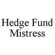 HEDGE FUND MISTRESS