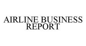 AIRLINE BUSINESS REPORT