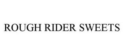 ROUGH RIDER SWEETS