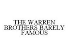 THE WARREN BROTHERS BARELY FAMOUS