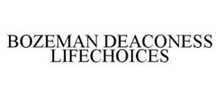 BOZEMAN DEACONESS LIFECHOICES