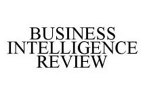 BUSINESS INTELLIGENCE REVIEW