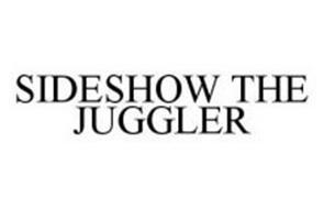 SIDESHOW THE JUGGLER
