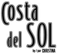 COSTA DEL SOL BY/PAR CHRISTINA