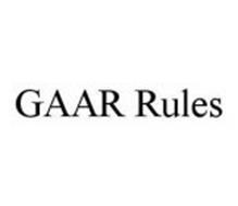 GAAR RULES