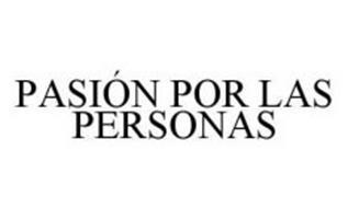 PASIÓN POR LAS PERSONAS