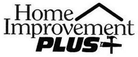 HOME IMPROVEMENT PLUS +
