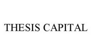THESIS CAPITAL