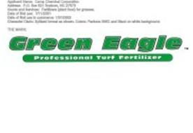 GREEN EAGLE PROFESSIONAL TURF FERTILIZER Trademark of Camp Chemical ...