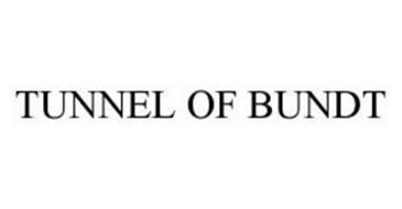 TUNNEL OF BUNDT