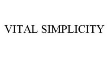VITAL SIMPLICITY
