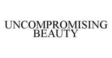 UNCOMPROMISING BEAUTY