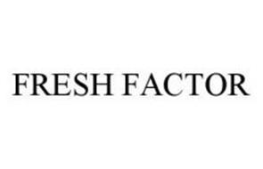 FRESH FACTOR