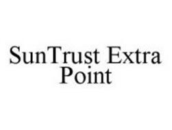 SUNTRUST EXTRA POINT