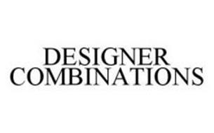 DESIGNER COMBINATIONS