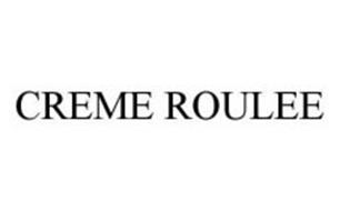 CREME ROULEE