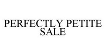 PERFECTLY PETITE SALE