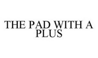 THE PAD WITH A PLUS