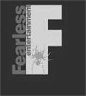 F FEARLESS ENTERTAINMENT