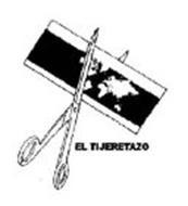 EL TIJERETAZO