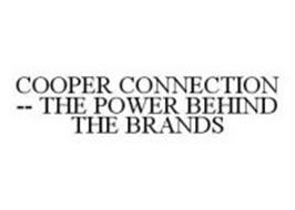 COOPER CONNECTION -- THE POWER BEHIND THE BRANDS