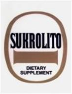 SUKROLITO DIETARY SUPPLEMENT