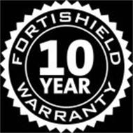 FORTISHIELD 10 YEAR WARRANTY