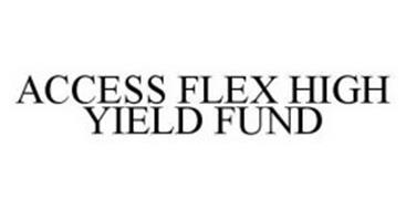 ACCESS FLEX HIGH YIELD FUND