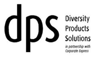 DPS DIVERSITY PRODUCTS SOLUTIONS IN PARTNERSHIP WITH CORPORATE EXPRESS