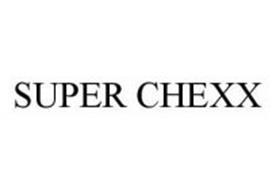 SUPER CHEXX
