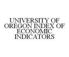 UNIVERSITY OF OREGON INDEX OF ECONOMIC INDICATORS