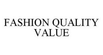FASHION QUALITY VALUE
