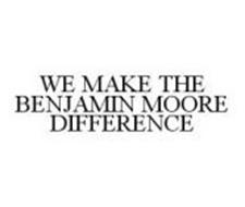 WE MAKE THE BENJAMIN MOORE DIFFERENCE